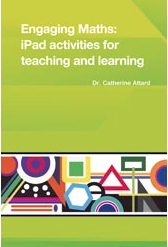 Beyond the Bells and Whistles: Using iPads and other devices in primary mathematics classrooms